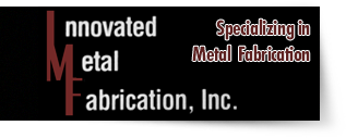 Innovated Metal Fabrication